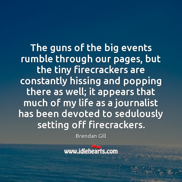 Image, The guns of the big events rumble through our pages, but the