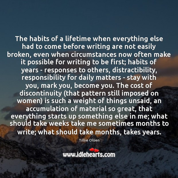Image, The habits of a lifetime when everything else had to come before