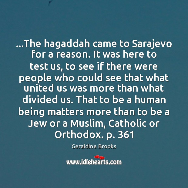 …The hagaddah came to Sarajevo for a reason. It was here to Image