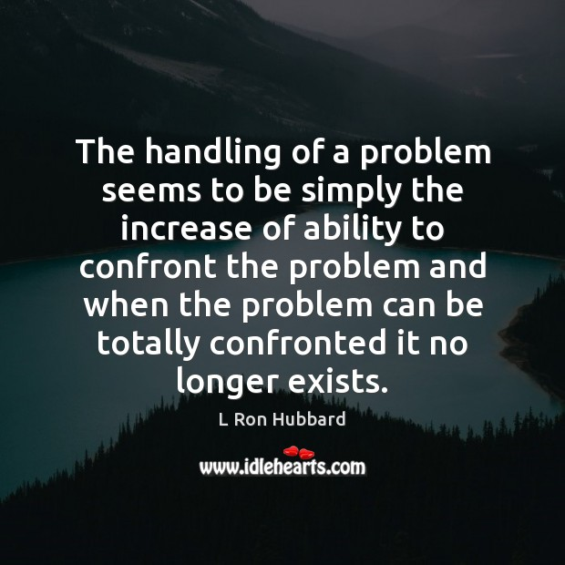 The handling of a problem seems to be simply the increase of Image