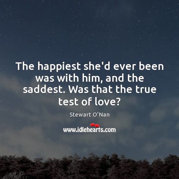 The happiest she'd ever been was with him, and the saddest. Was Image