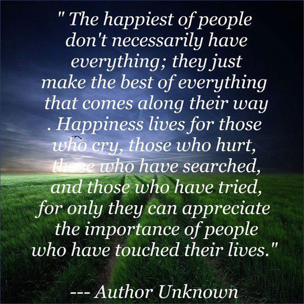 The Happiest of People Make the Best of Everything