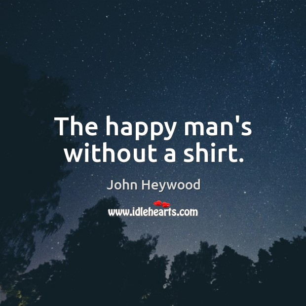 The happy man's without a shirt. Image