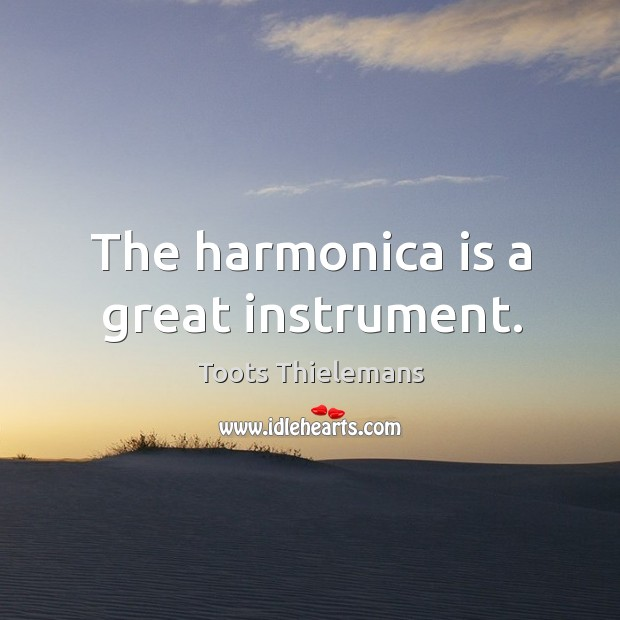The harmonica is a great instrument. Image