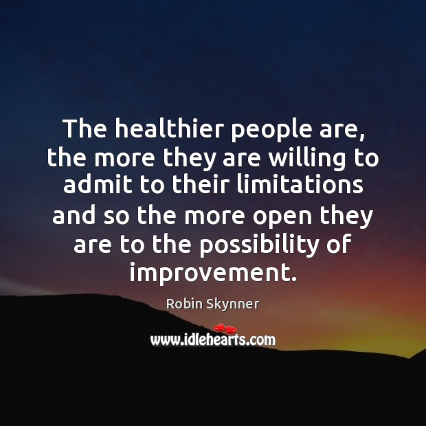 The healthier people are, the more they are willing to admit to Image