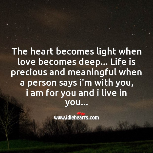 The heart becomes light when love becomes deep Image
