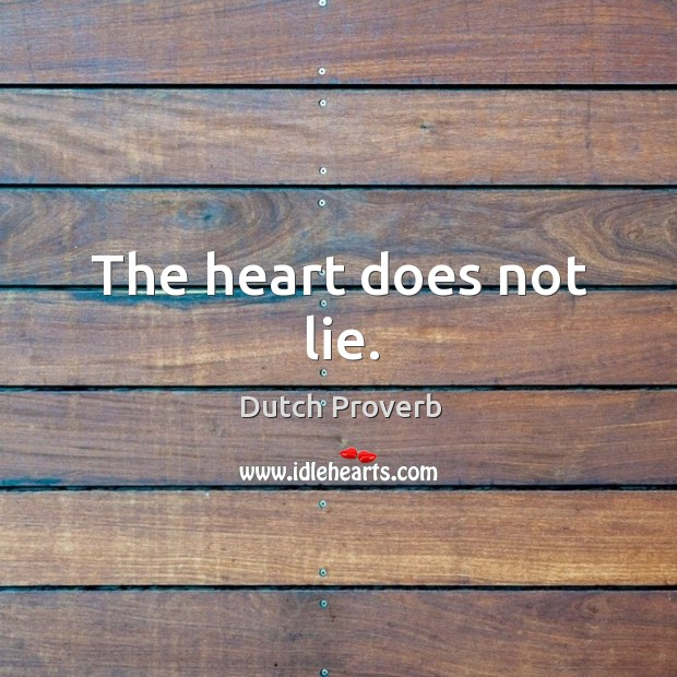 Image, The heart does not lie.
