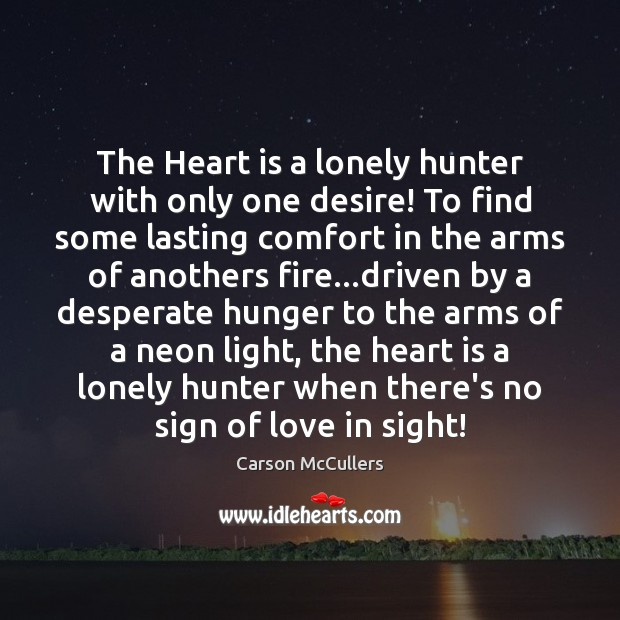 Image, The Heart is a lonely hunter with only one desire! To find