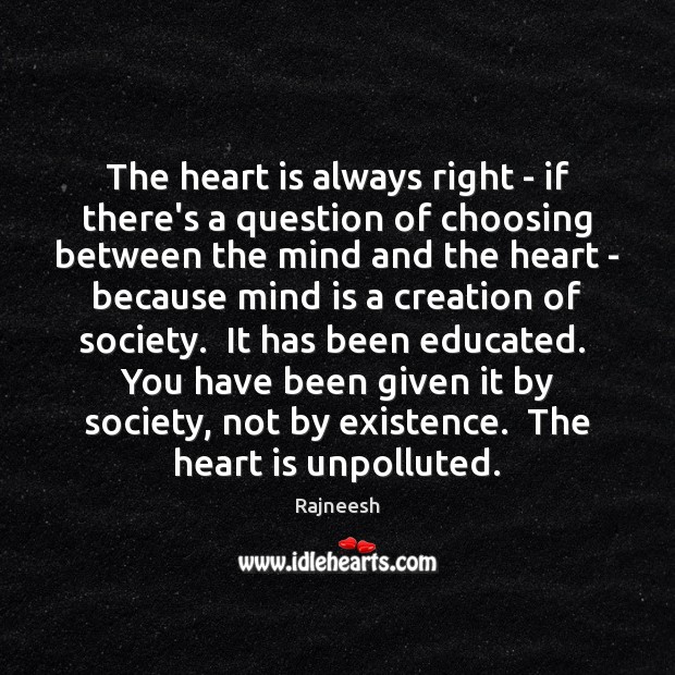 Image, The heart is always right – if there's a question of choosing