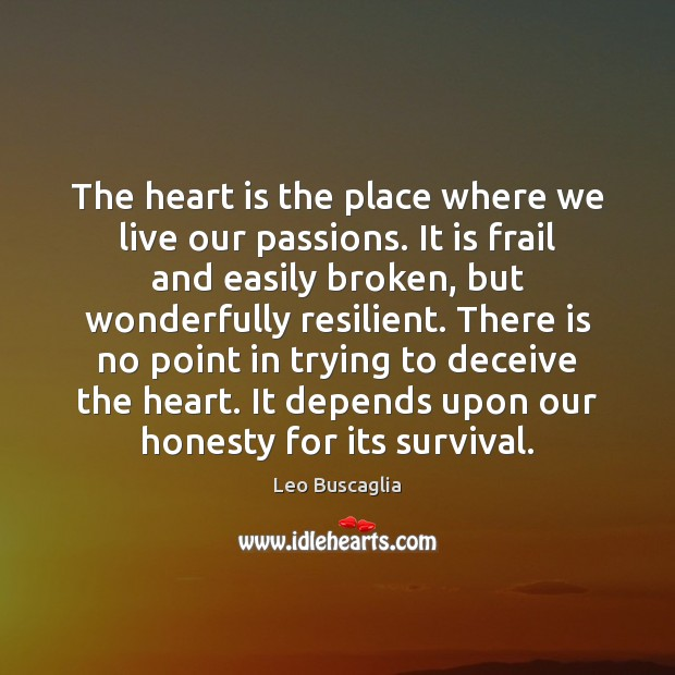Image, The heart is the place where we live our passions. It is