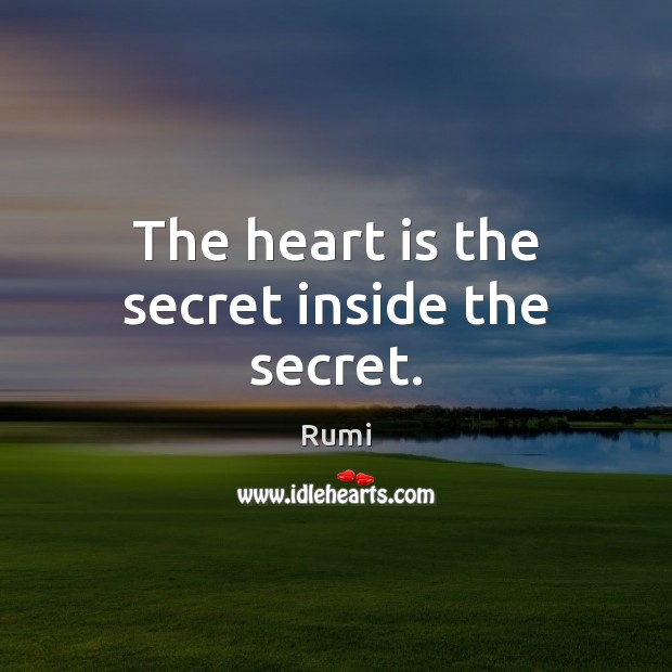 The heart is the secret inside the secret. Image