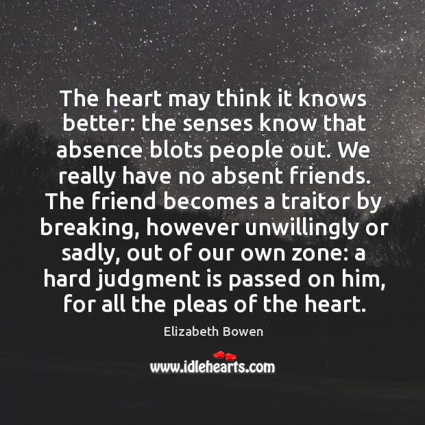 The heart may think it knows better: the senses know that absence Image