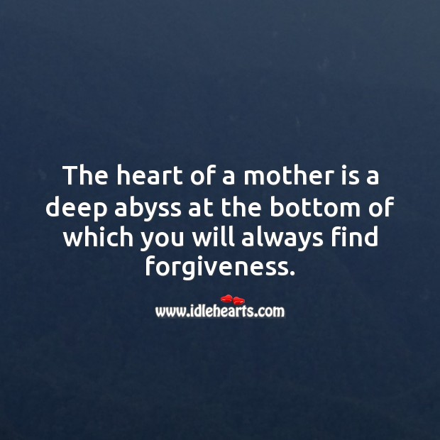 The heart of a mother is a deep abyss Mother's Day Messages Image
