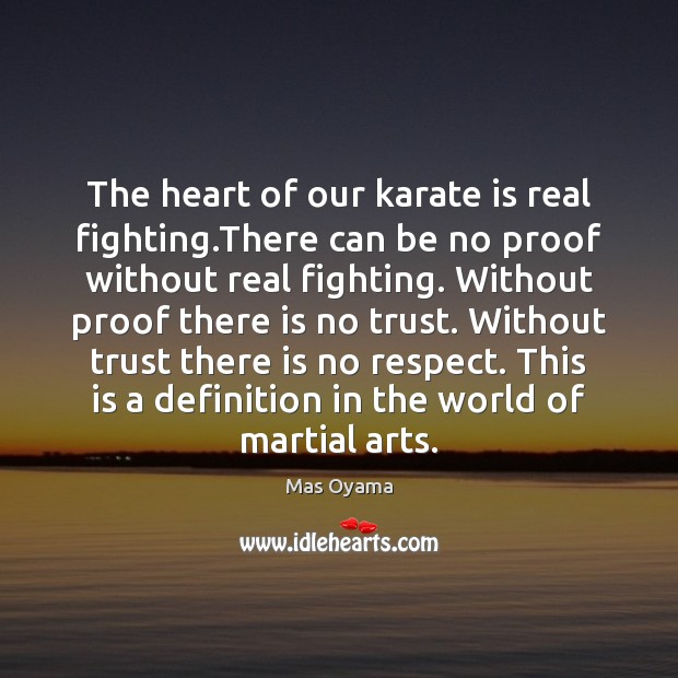 The heart of our karate is real fighting.There can be no Image