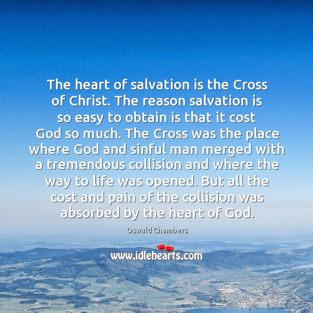 The heart of salvation is the Cross of Christ. The reason salvation Image