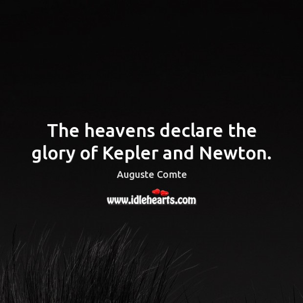 The heavens declare the glory of Kepler and Newton. Image