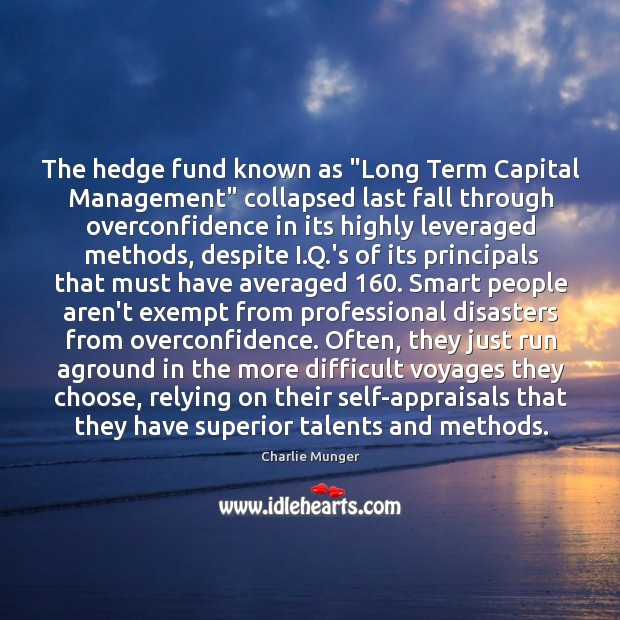 "Image, The hedge fund known as ""Long Term Capital Management"" collapsed last fall"