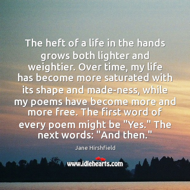 The heft of a life in the hands grows both lighter and Image