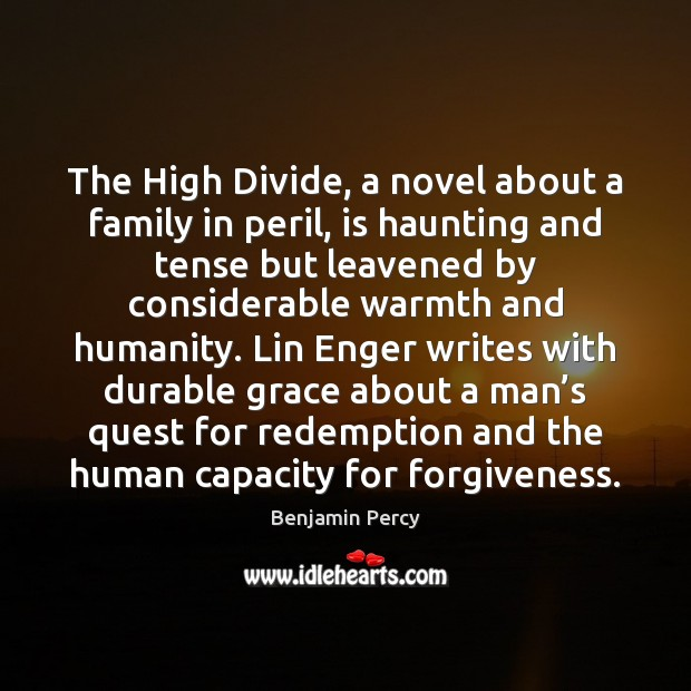 Image, The High Divide, a novel about a family in peril, is haunting