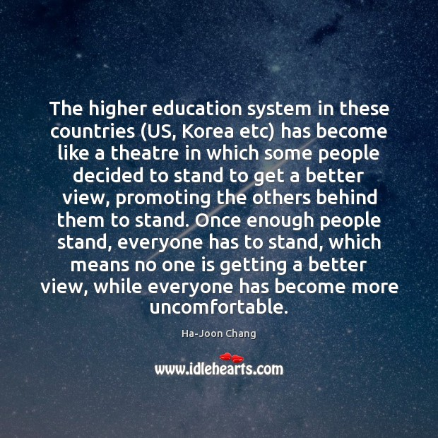 The higher education system in these countries (US, Korea etc) has become Image