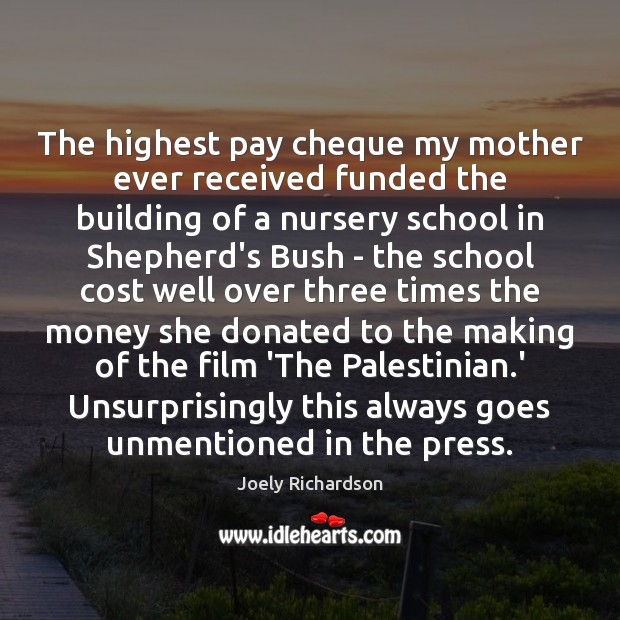 Image, The highest pay cheque my mother ever received funded the building of