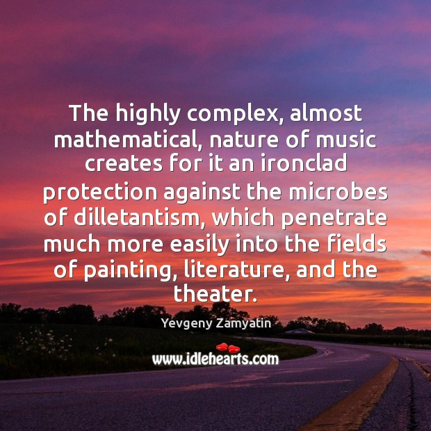 Image, The highly complex, almost mathematical, nature of music creates for it an