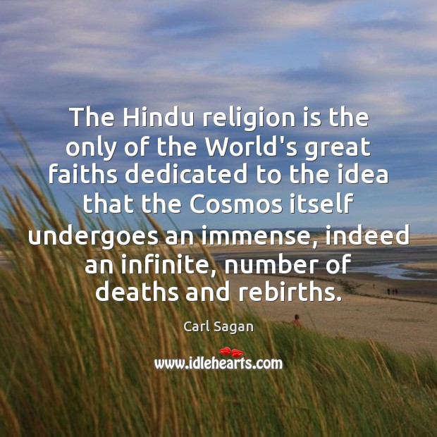 Image, The Hindu religion is the only of the World's great faiths dedicated