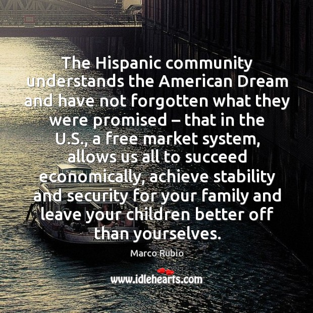 Image, The hispanic community understands the american dream