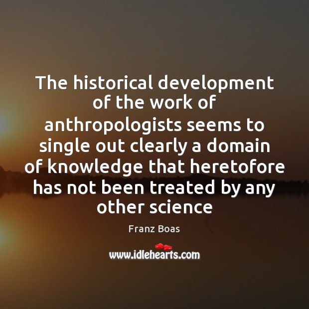 Image, The historical development of the work of anthropologists seems to single out