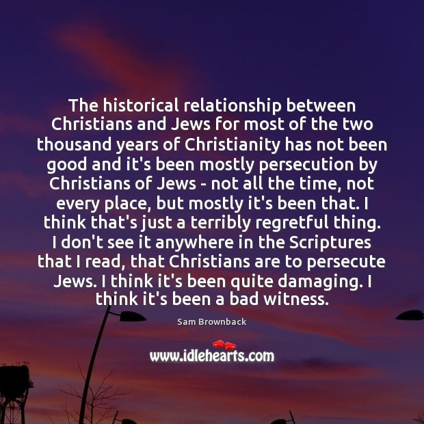 The historical relationship between Christians and Jews for most of the two Image