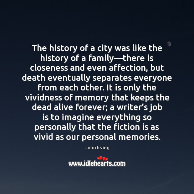 The history of a city was like the history of a family— Image