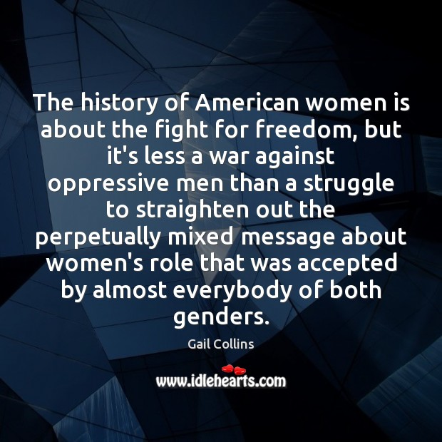 The history of American women is about the fight for freedom, but Image