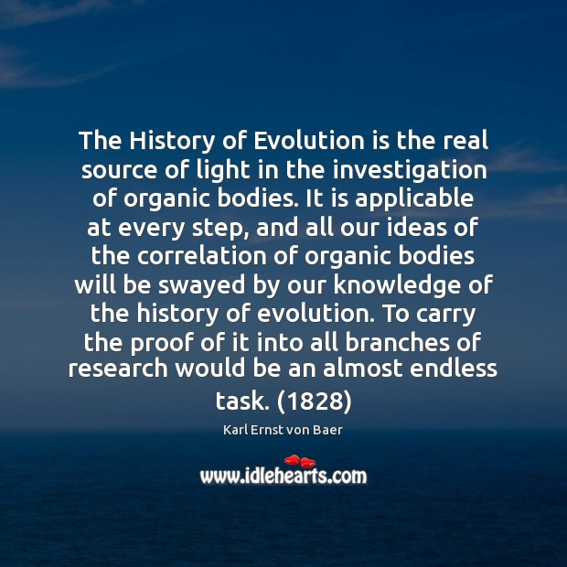 The History of Evolution is the real source of light in the Image