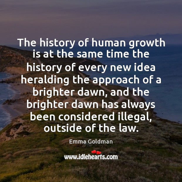 Image, The history of human growth is at the same time the history