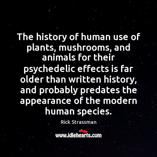 The history of human use of plants, mushrooms, and animals for their Image