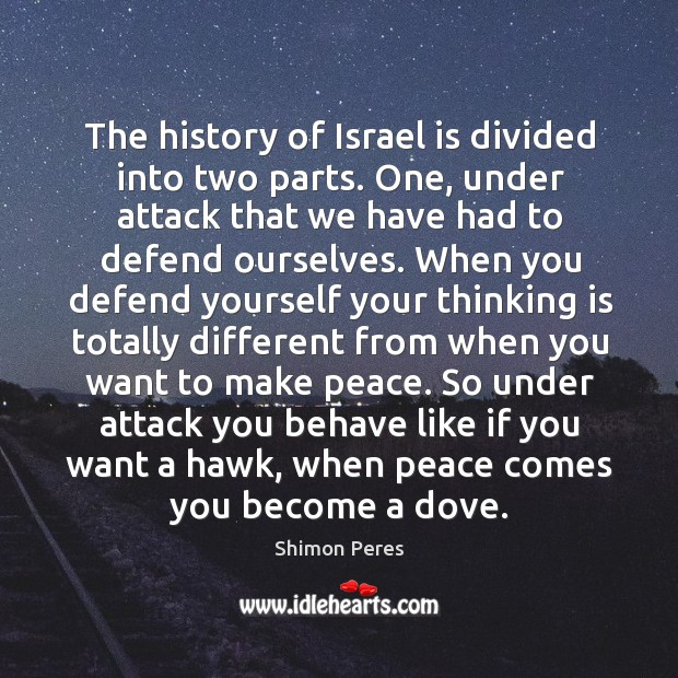 The history of Israel is divided into two parts. One, under attack Image