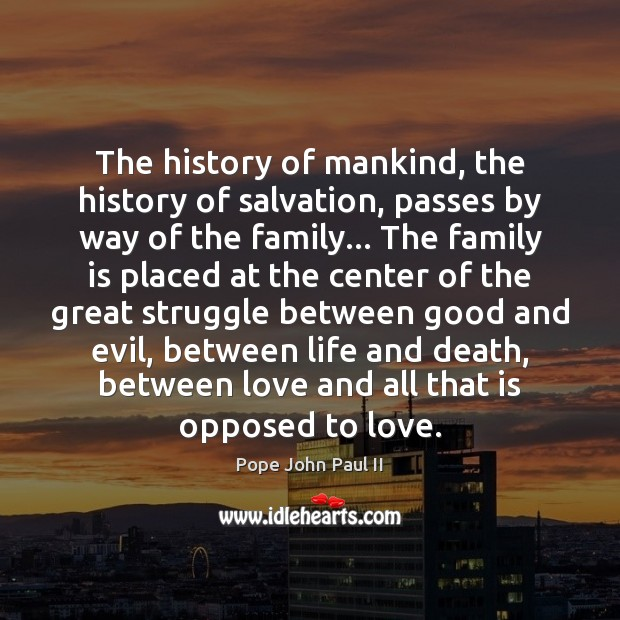 Image, The history of mankind, the history of salvation, passes by way of