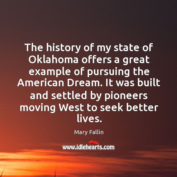 The history of my state of Oklahoma offers a great example of Image