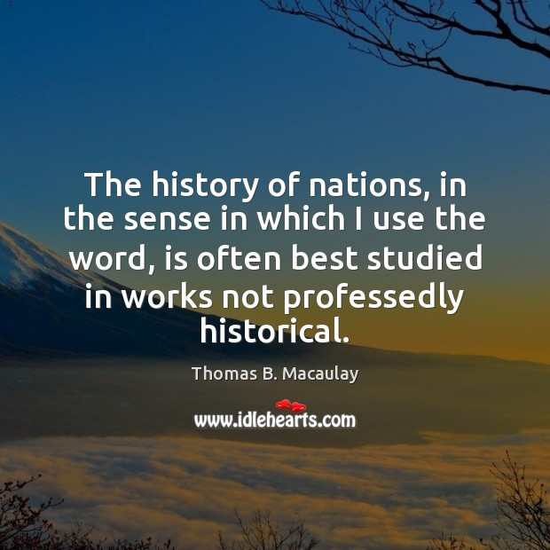 The history of nations, in the sense in which I use the Image