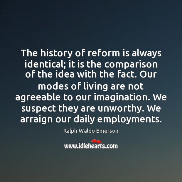 The history of reform is always identical; it is the comparison of Comparison Quotes Image