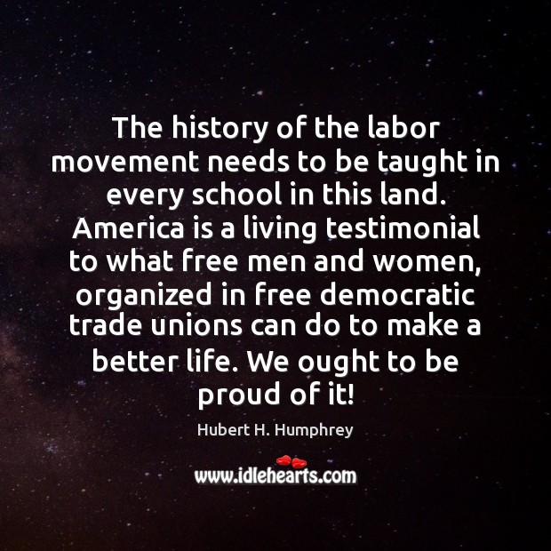 Image, The history of the labor movement needs to be taught in every