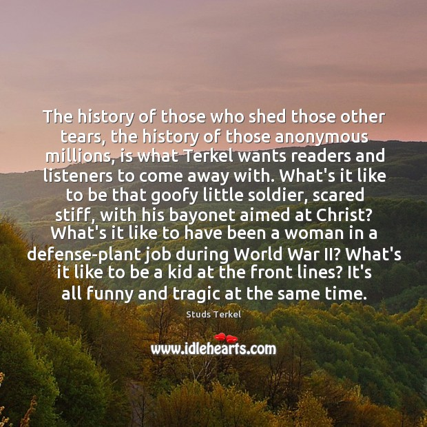 The history of those who shed those other tears, the history of Image