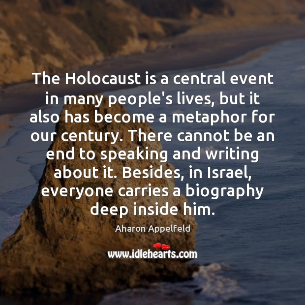 Image, The Holocaust is a central event in many people's lives, but it