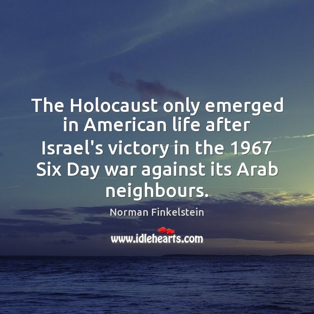 Image, The Holocaust only emerged in American life after Israel's victory in the 1967