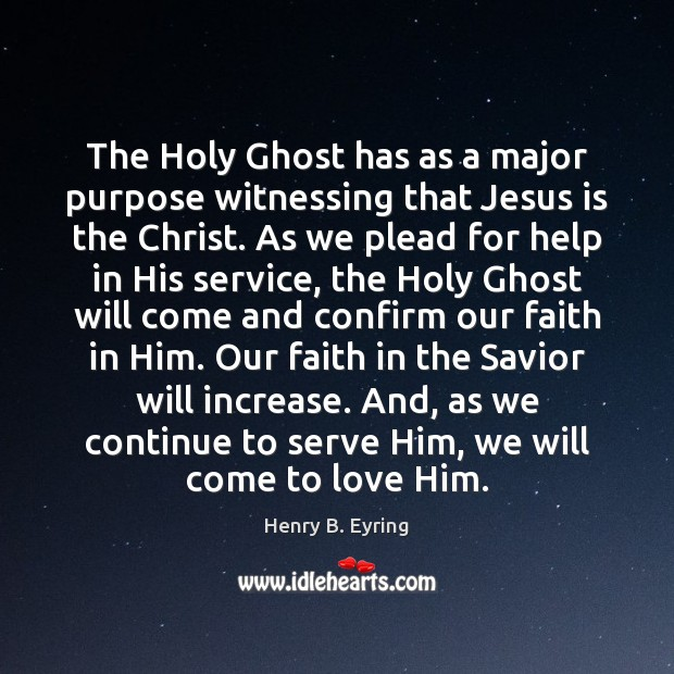 Image, The Holy Ghost has as a major purpose witnessing that Jesus is