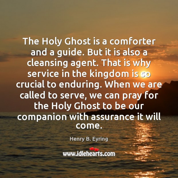 Image, The Holy Ghost is a comforter and a guide. But it is