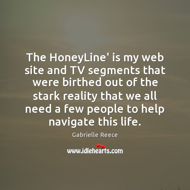 The HoneyLine' is my web site and TV segments that were birthed Image