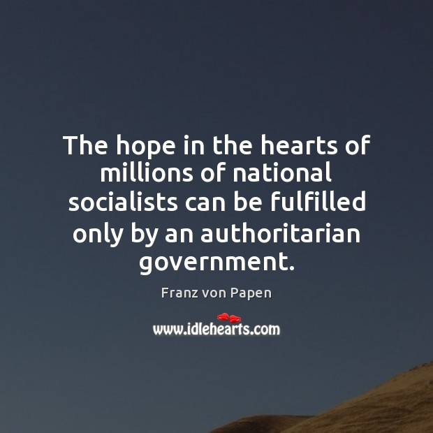 Image, The hope in the hearts of millions of national socialists can be
