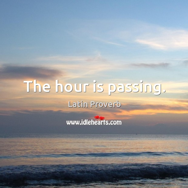 Image, The hour is passing.