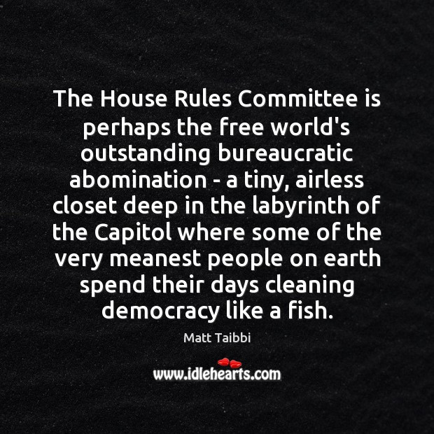 Image, The House Rules Committee is perhaps the free world's outstanding bureaucratic abomination